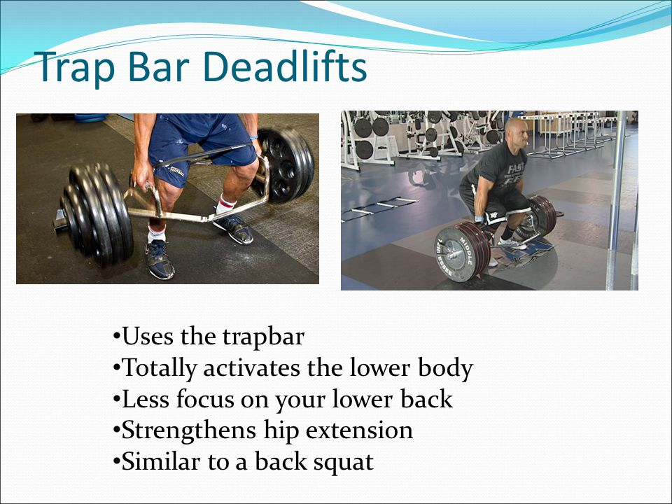 Sumo Deadlift Stance is much wider Less stress on your lower back More activation of your legs Shorter distance for the bar to travel
