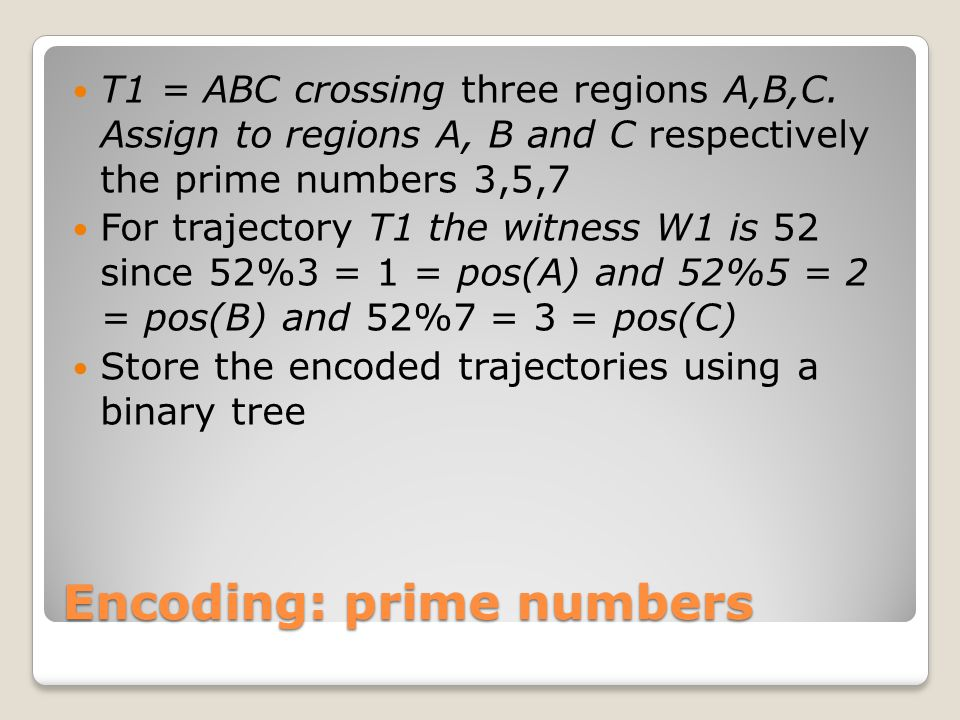 Encoding: prime numbers T1 = ABC crossing three regions A,B,C.