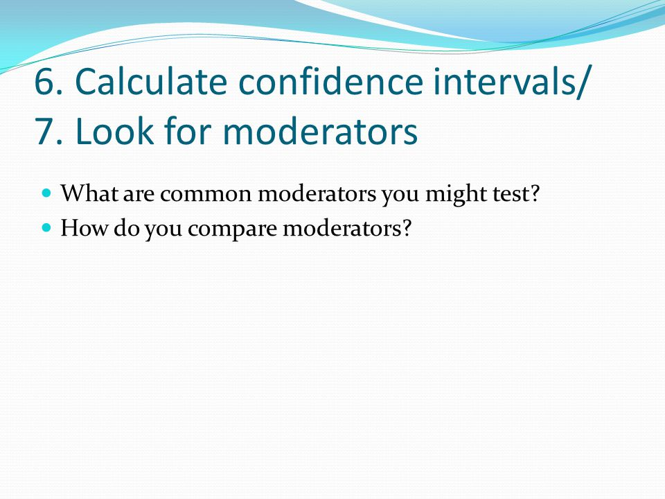 6. Calculate confidence intervals/ 7.