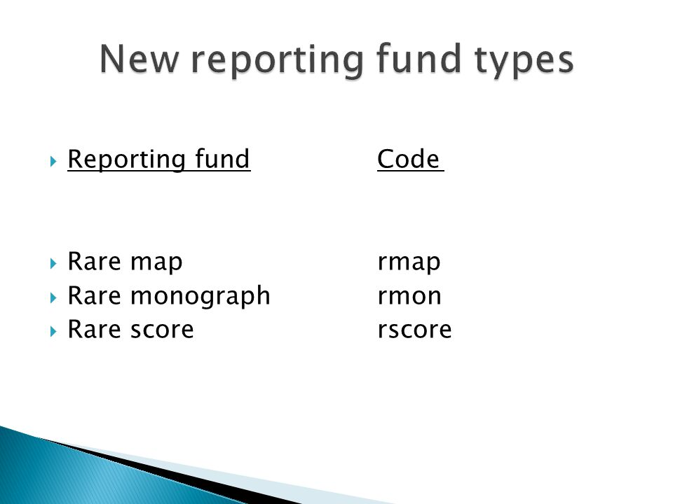  Reporting fundCode  Rare maprmap  Rare monographrmon  Rare scorerscore