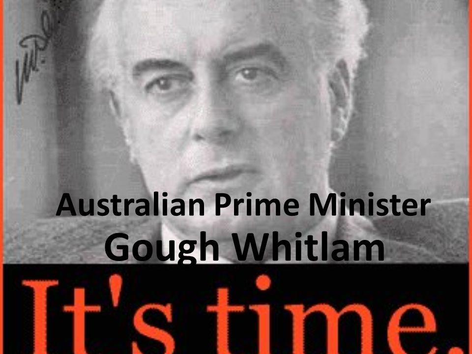 Australian Prime Minister Gough Whitlam