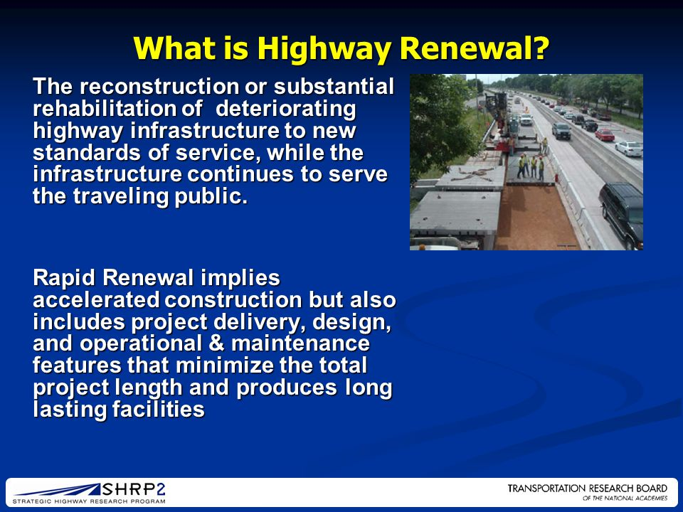 What is Highway Renewal.