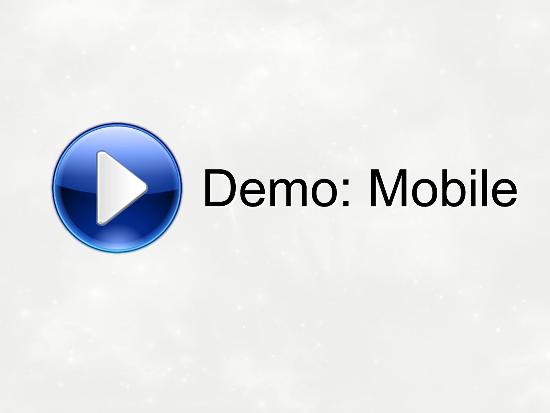 Demo: Mobile