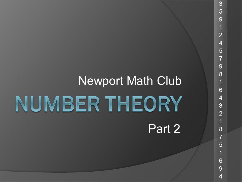 Newport Math Club Part 2