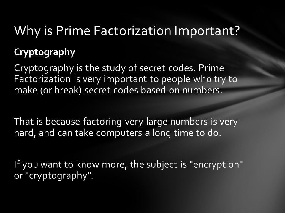 Cryptography Cryptography is the study of secret codes.
