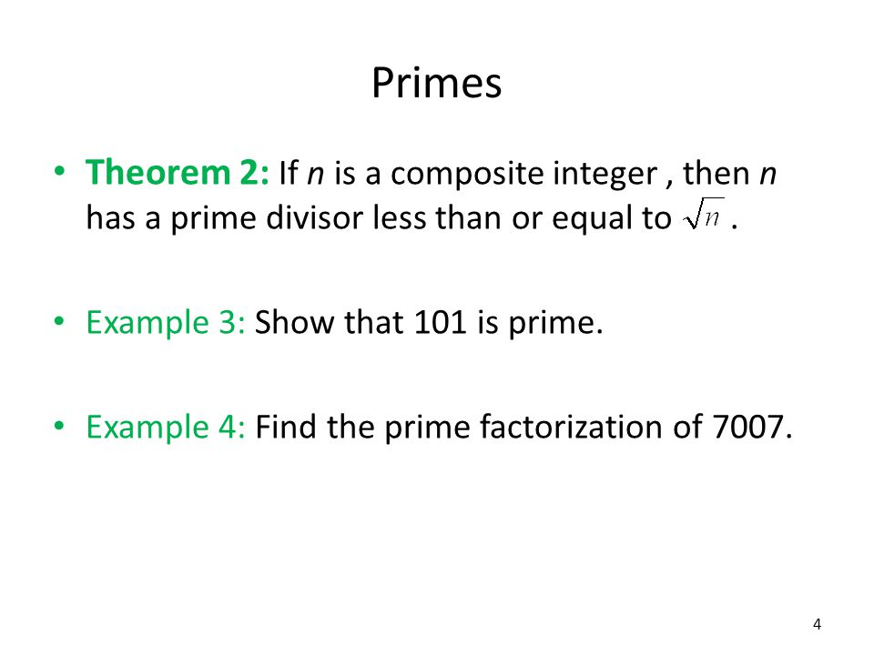 Primes Theorem 3: There are infinitely many primes.