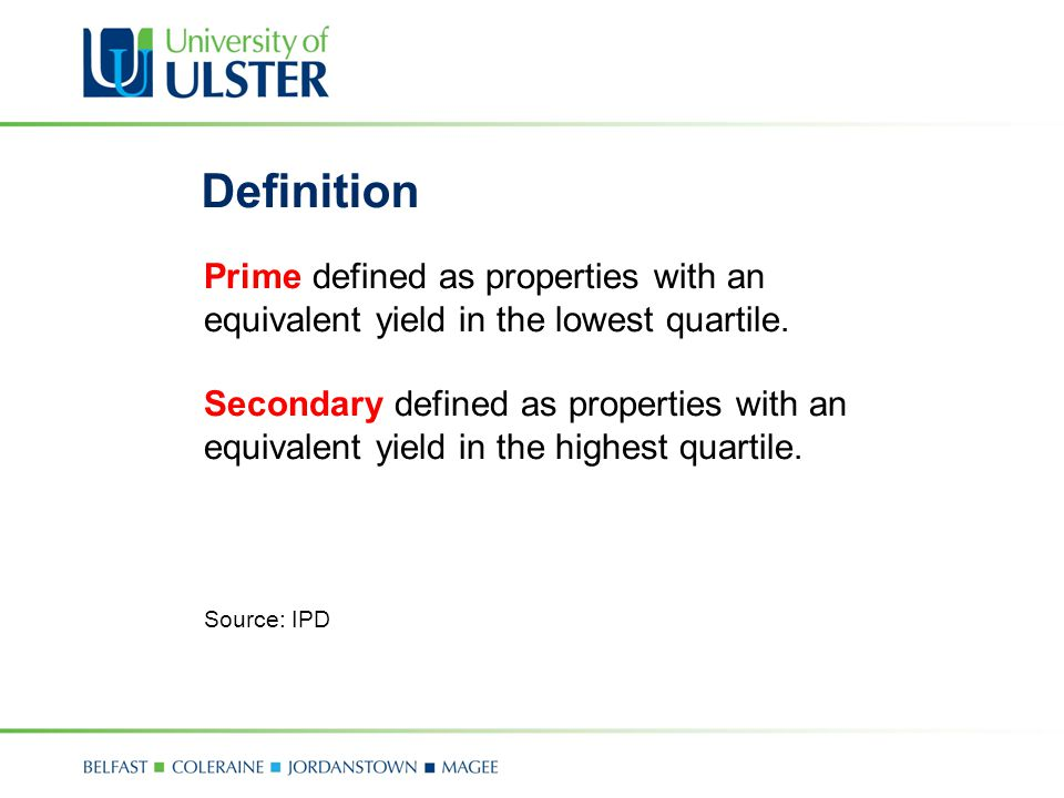 Definition Prime defined as properties with an equivalent yield in the lowest quartile.