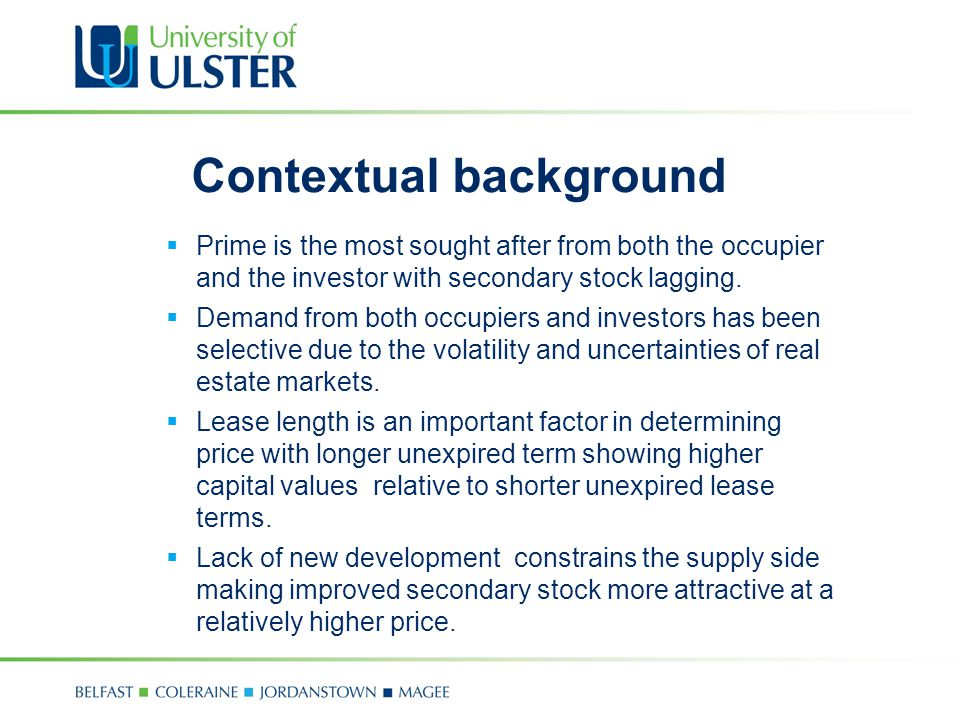 Contextual background  Prime is the most sought after from both the occupier and the investor with secondary stock lagging.