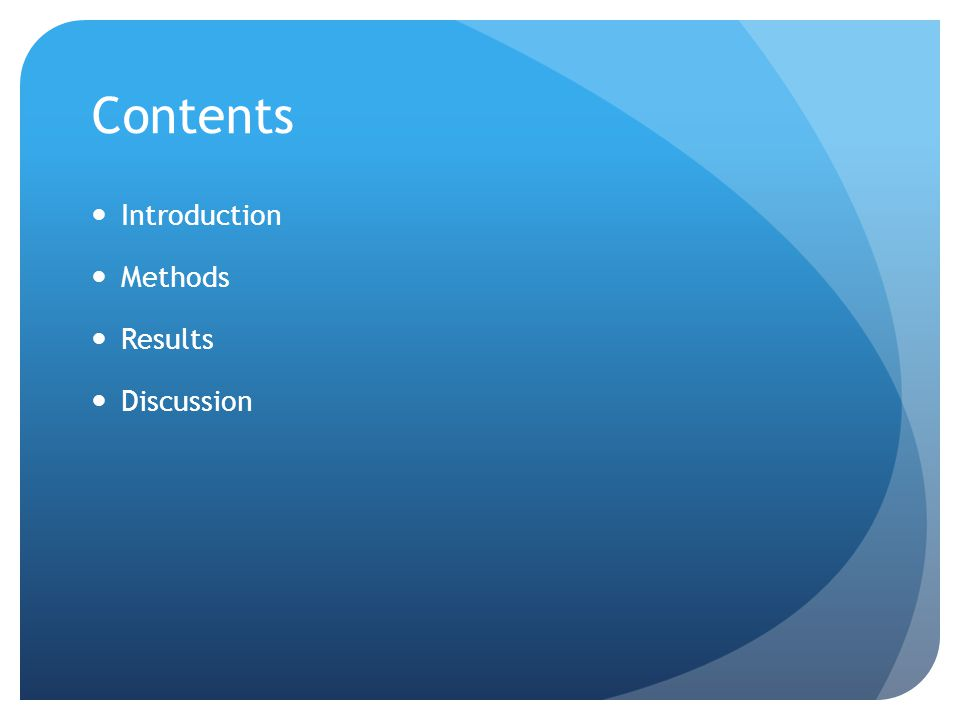 Contents Introduction Methods Results Discussion