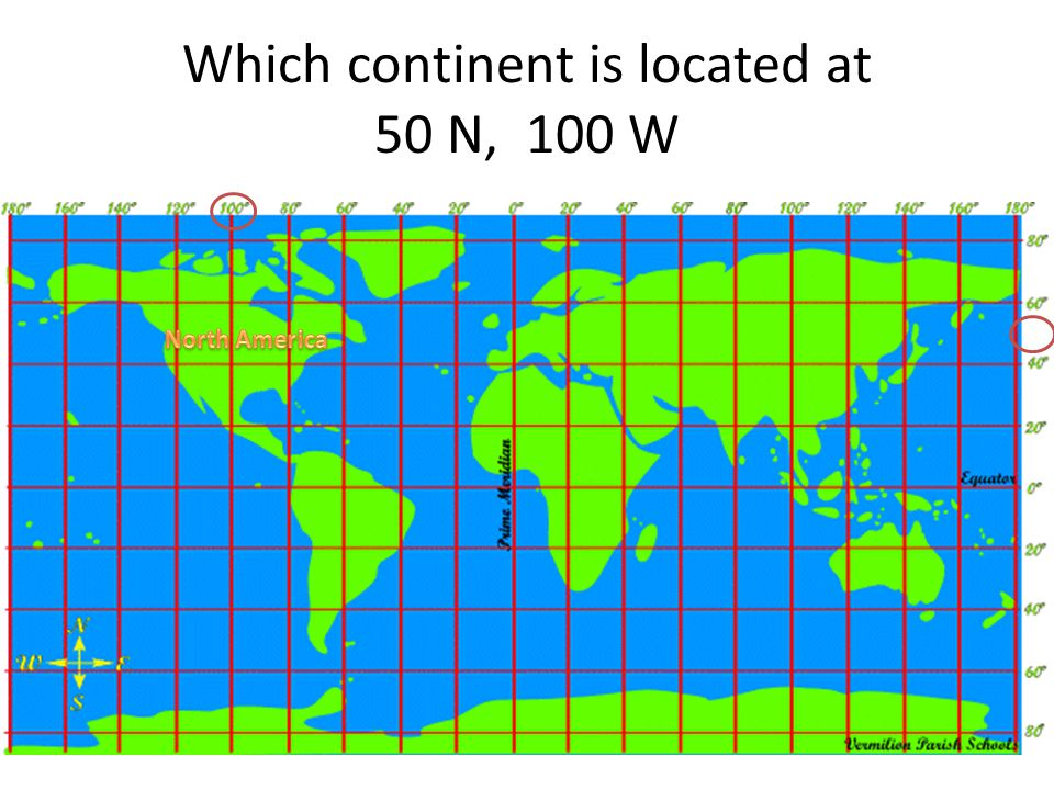 Which continent is located at 50 N, 100 W