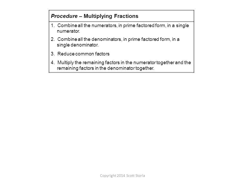 Procedure – Multiplying Fractions 1.