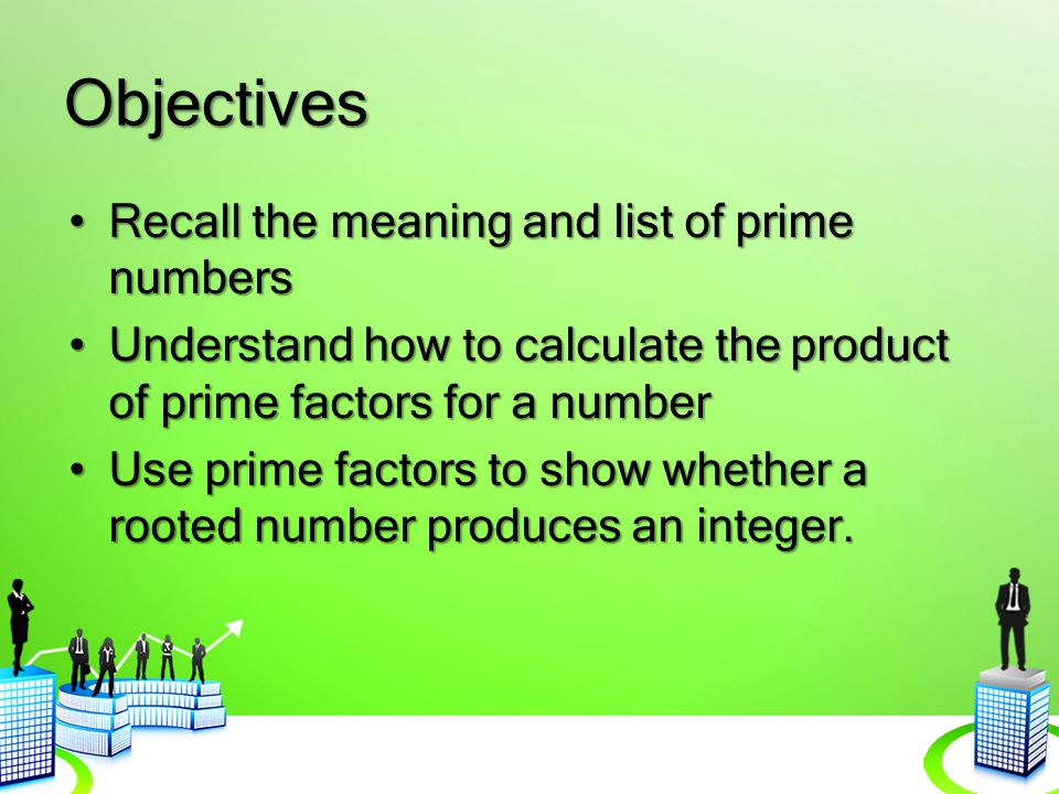 Prime Numbers What are prime numbers.