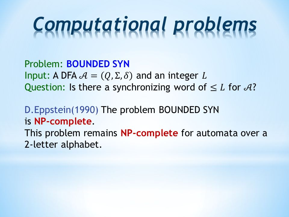 D.Eppstein(1990) The problem BOUNDED SYN is NP-complete.