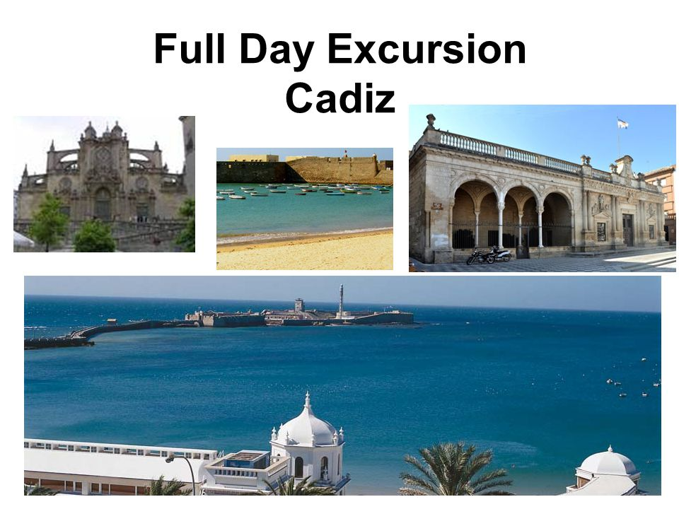 Full Day Excursion Cadiz