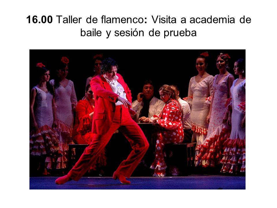 16.00 Taller de flamenco: Visita a academia de baile y sesión de prueba