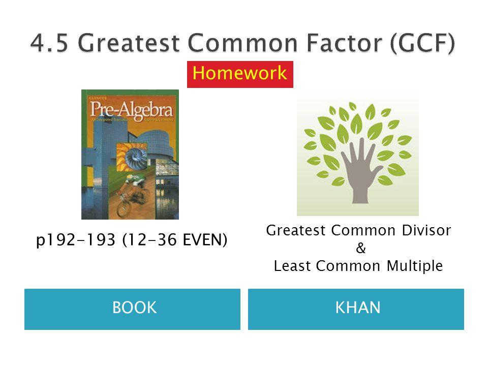 BOOKKHAN p192-193 (12-36 EVEN) Greatest Common Divisor & Least Common Multiple Homework