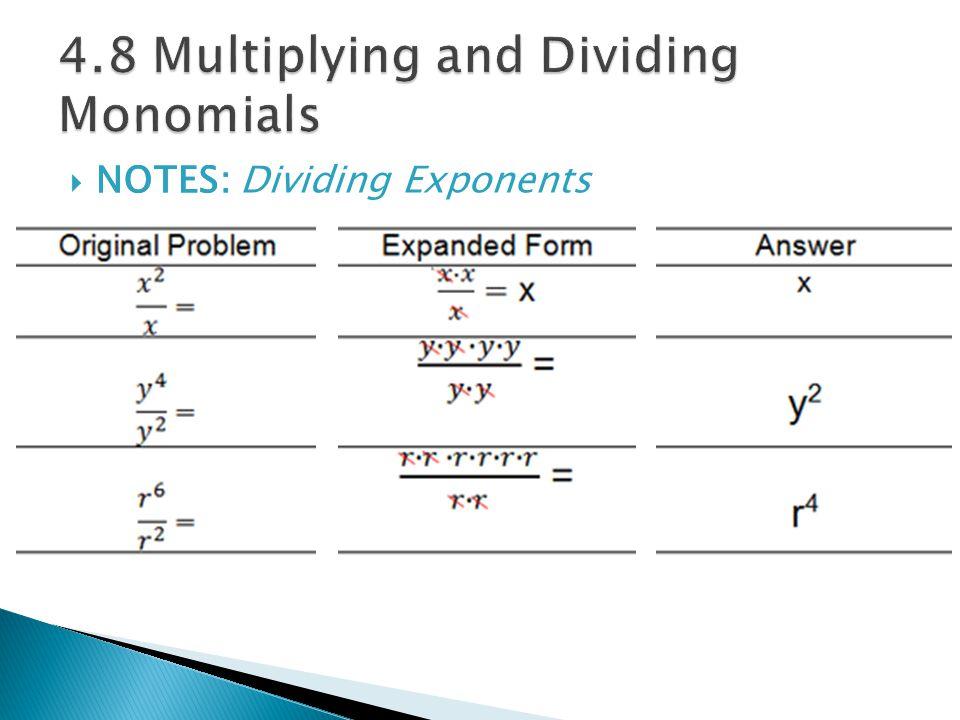  NOTES:  NOTES: Dividing Exponents