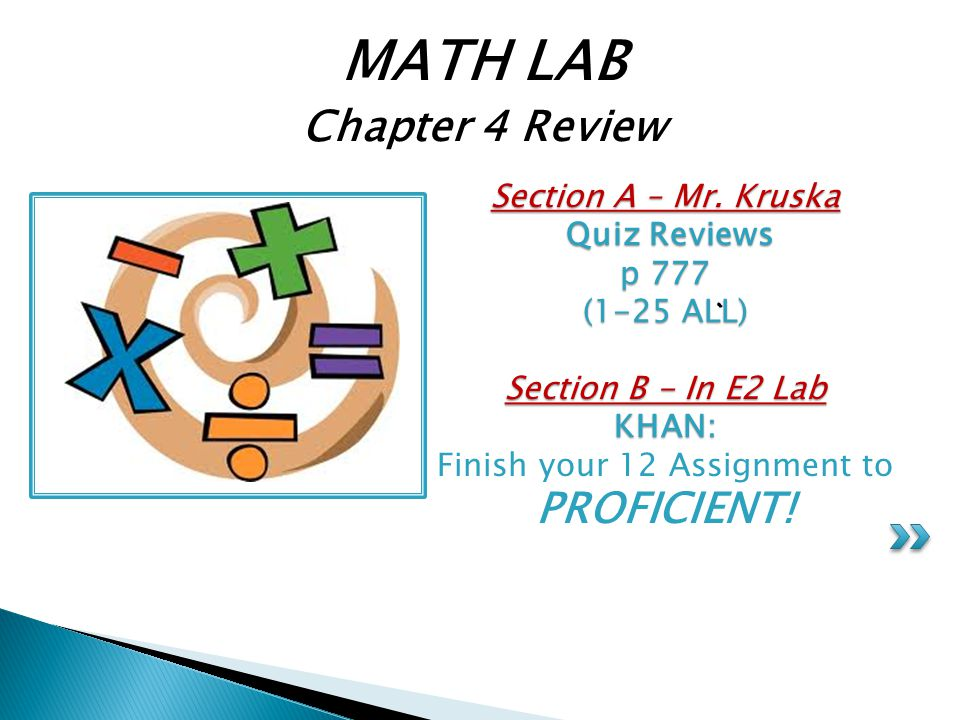 Section A – Mr.Kruska Quiz Reviews p 777 (1-25 ALL) Section B - In E2 Lab KHAN: Section A – Mr.