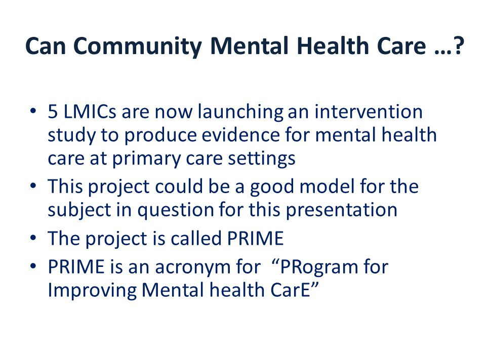 Can Community Mental Health Care ….