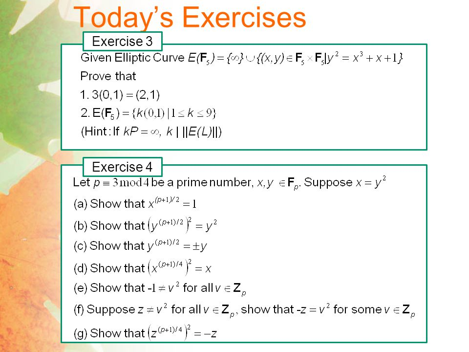 Today's Exercises Exercise 3 Exercise 4