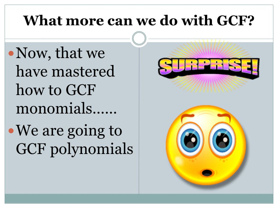 What more can we do with GCF.