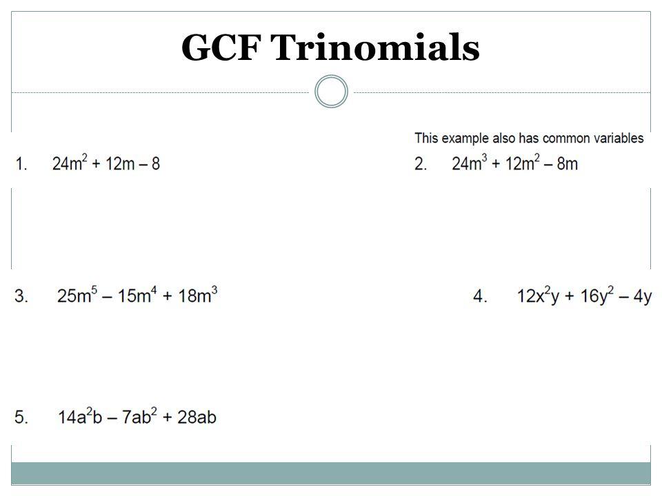 GCF Trinomials