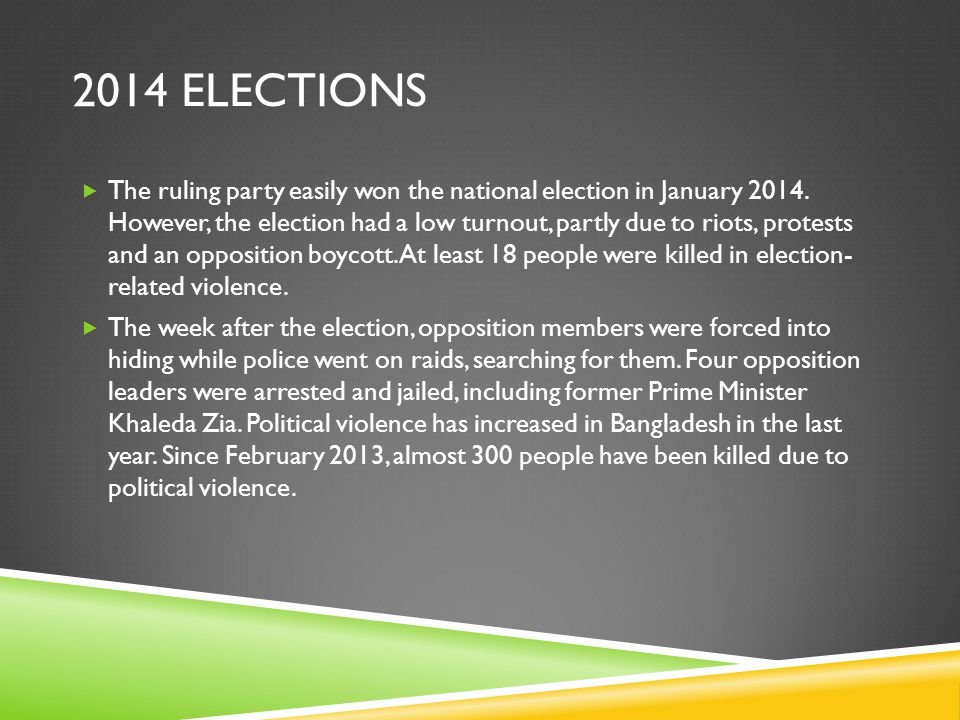 2014 ELECTIONS  The ruling party easily won the national election in January 2014.