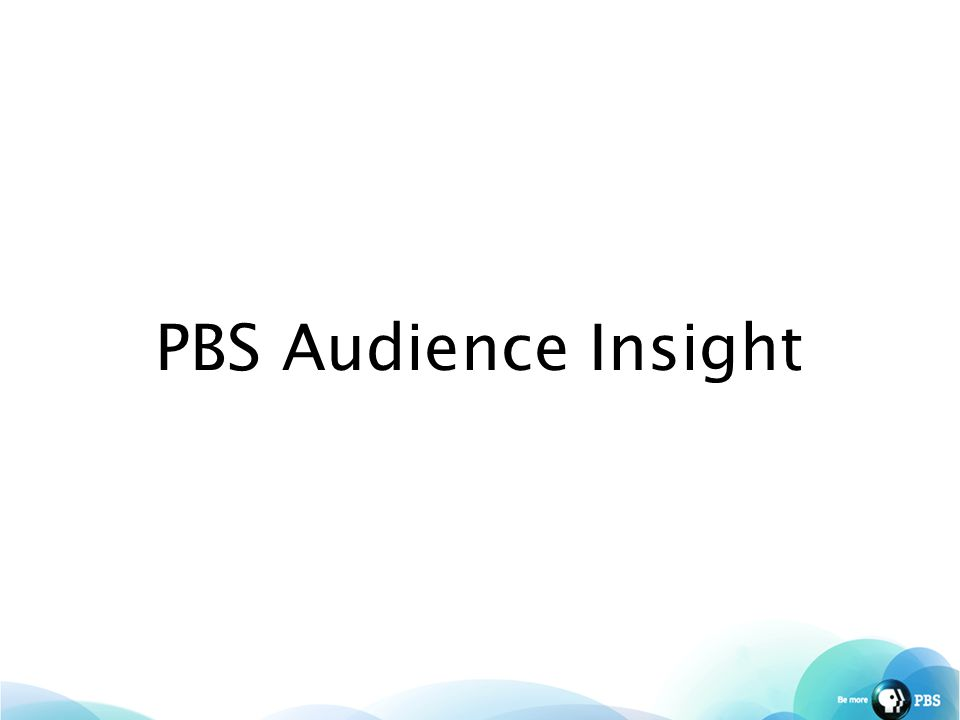 PBS Audience Insight