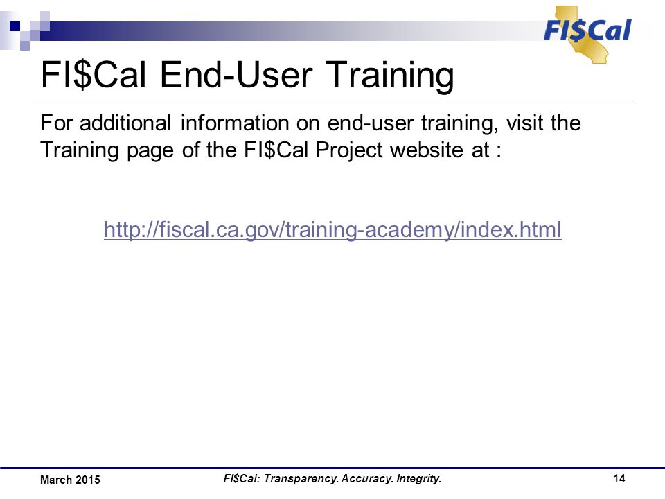 FI$Cal: Transparency. Accuracy.