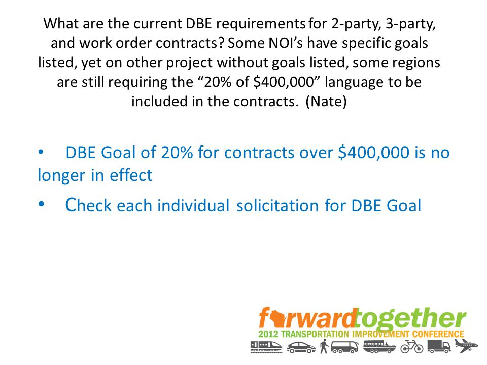 What are the current DBE requirements for 2-party, 3-party, and work order contracts.