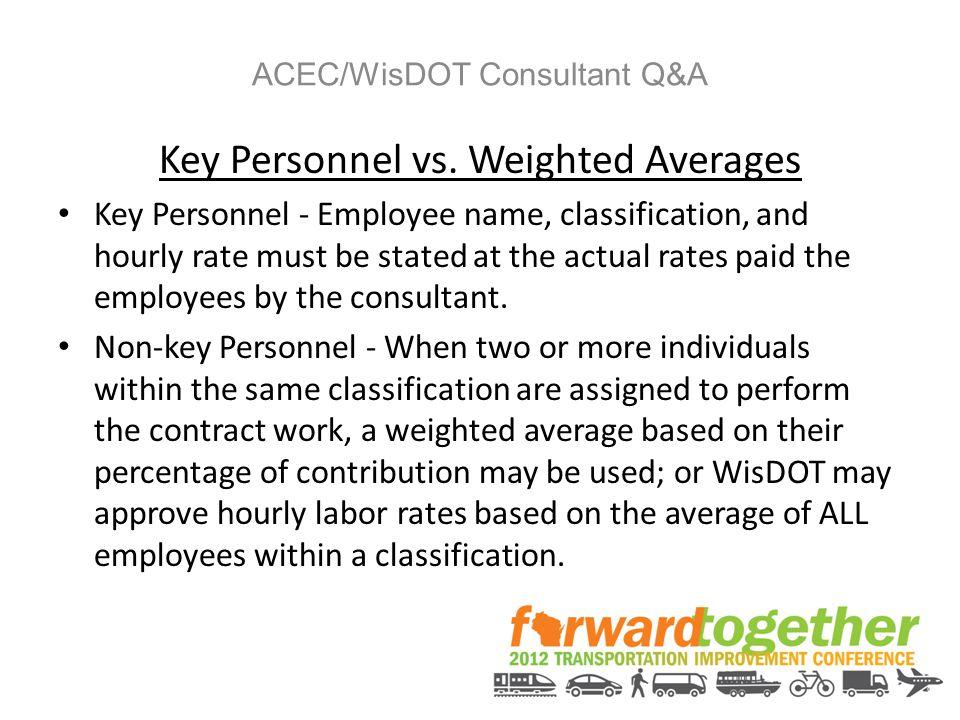 ACEC/WisDOT Consultant Q&A Key Personnel vs.