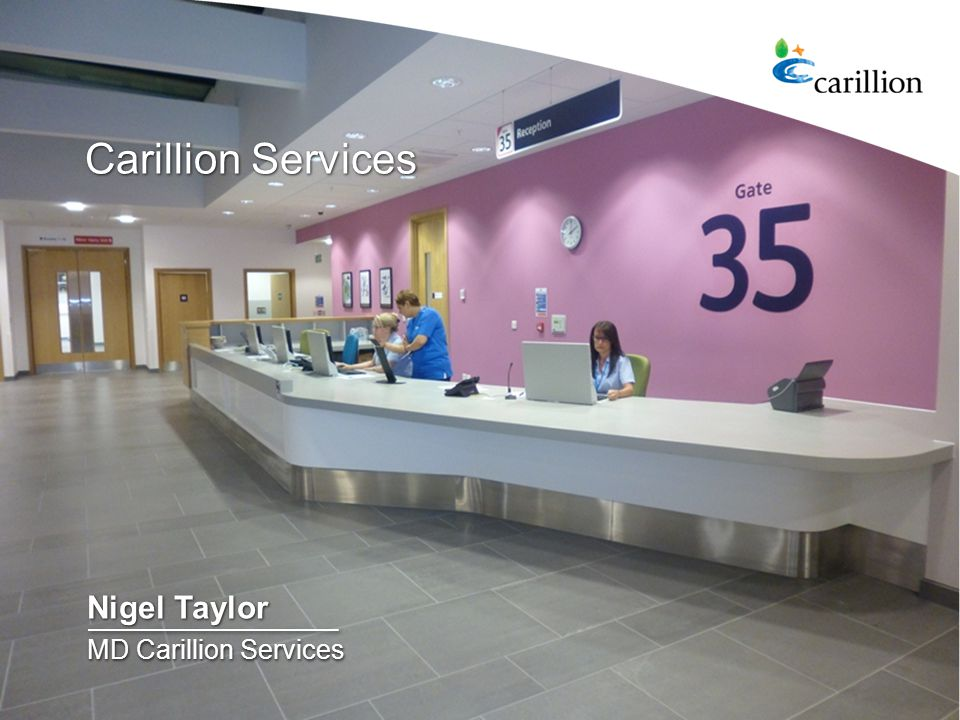 5 Carillion Services Nigel Taylor MD Carillion Services