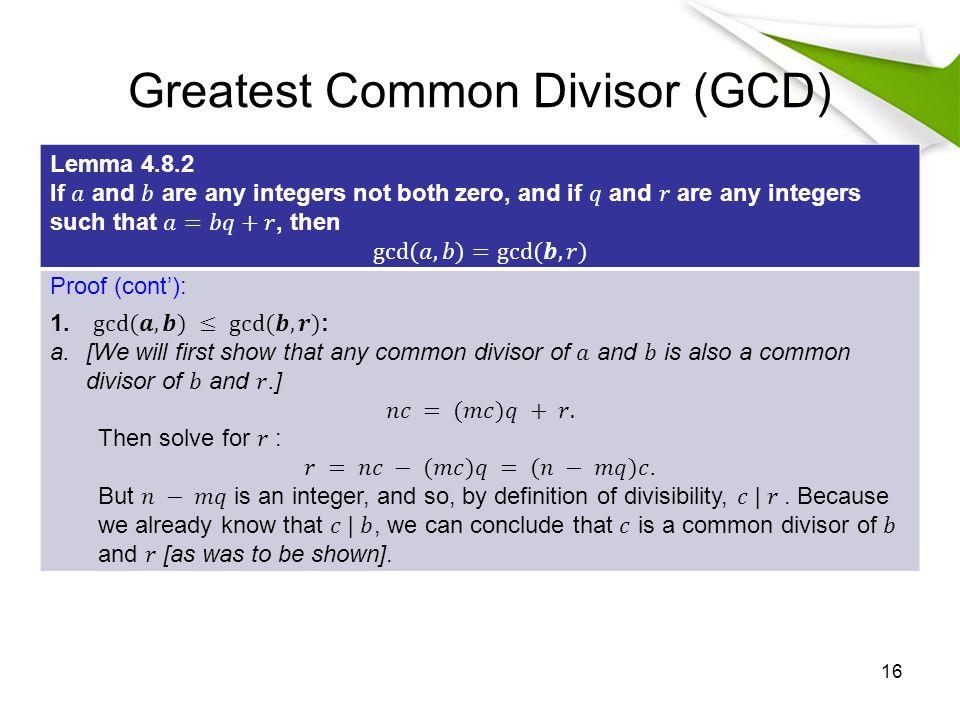 Greatest Common Divisor (GCD) 16