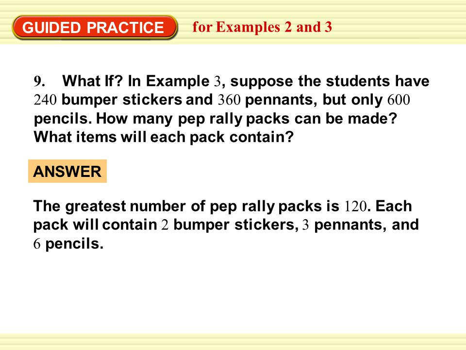 GUIDED PRACTICE for Examples 2 and 3 9. What If.