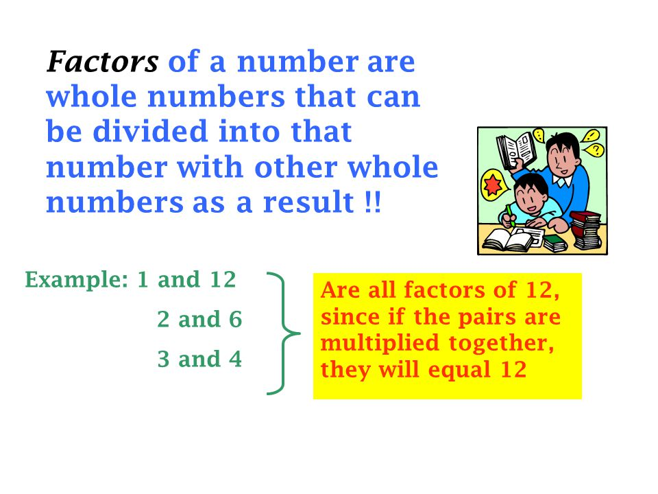 A Prime Number has only TWO FACTORS, itself and one.