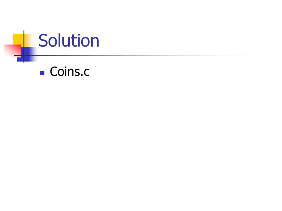 Solution Coins.c