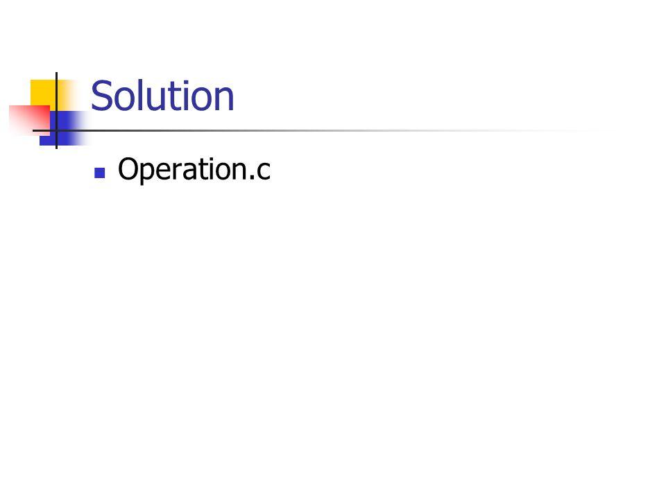 Solution Operation.c