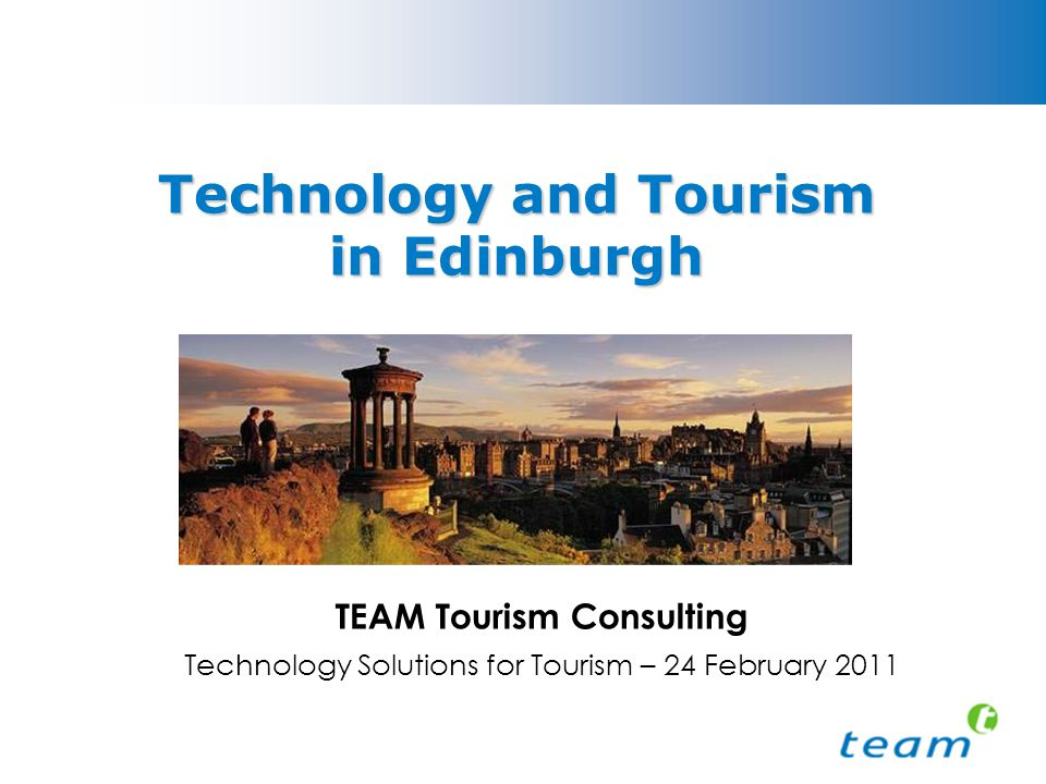 Agenda The TTE Project The Big Picture Views of tourism businesses Draft recommendations Next steps