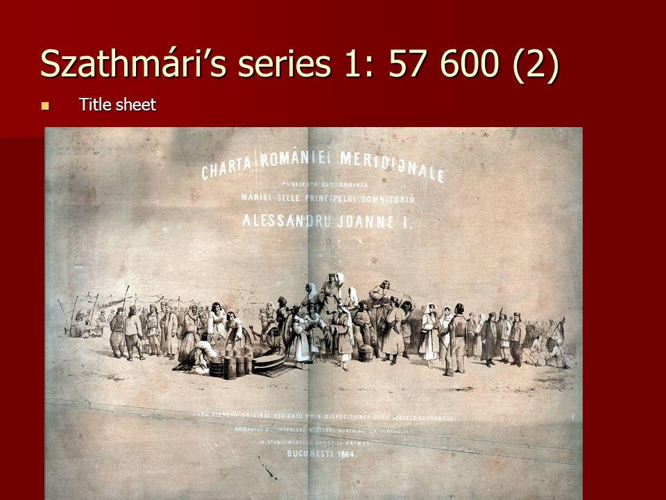 Szathmári's series 1: 57 600 (2) Title sheet Title sheet