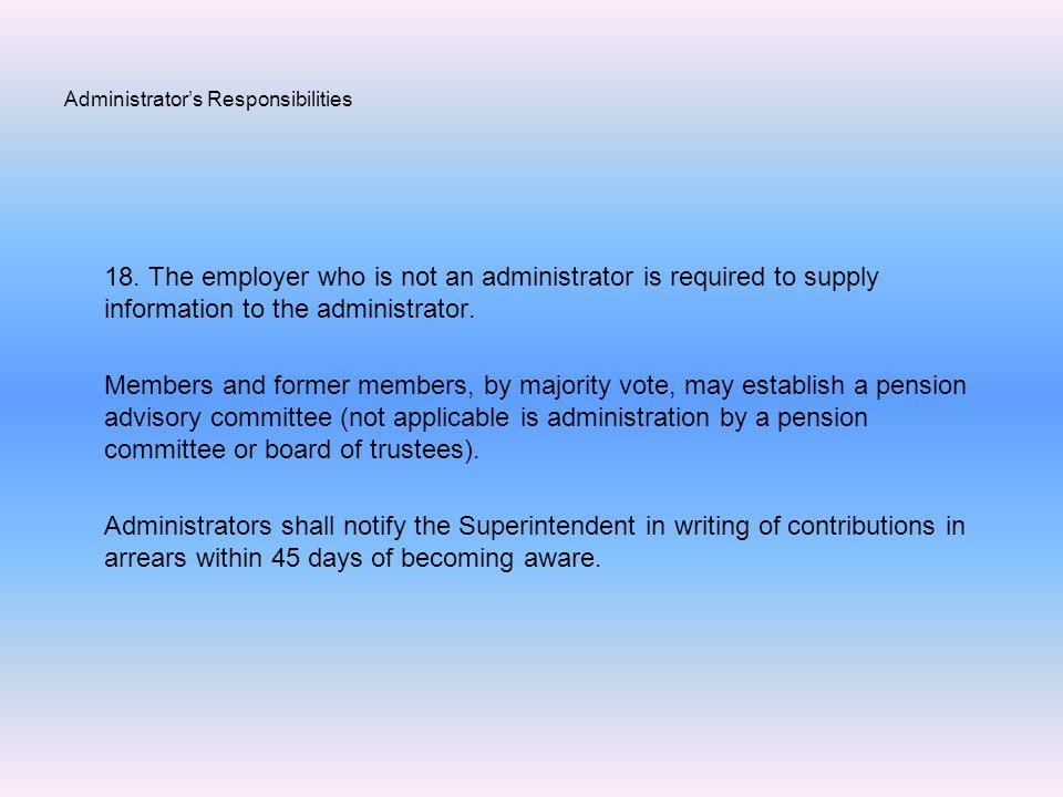 Administrator's Responsibilities 18.