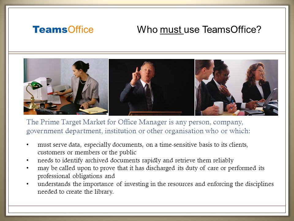 Teams Office Who must use TeamsOffice.