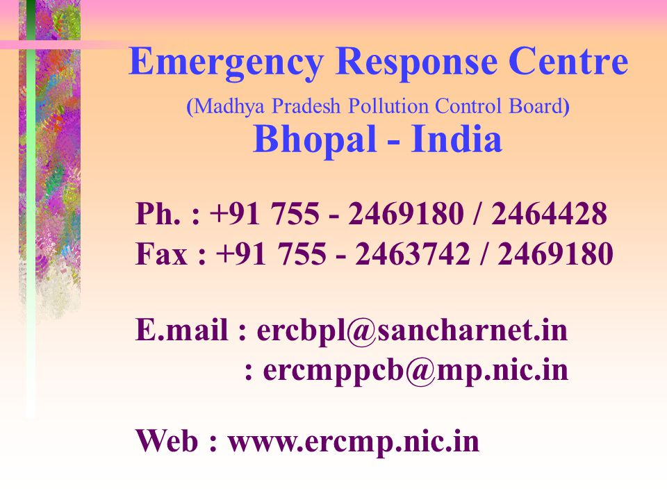 Emergency Response Centre (Madhya Pradesh Pollution Control Board) Bhopal - India Ph.