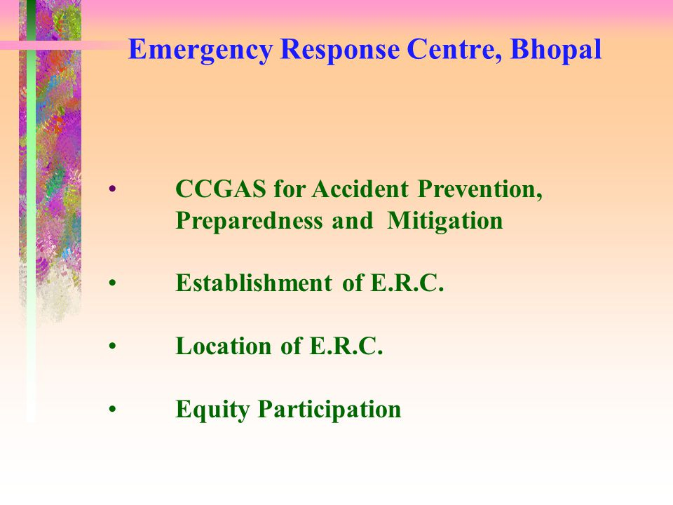 CCGAS for Accident Prevention, Preparedness and Mitigation Establishment of E.R.C.