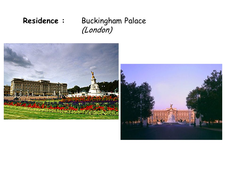 Residence : Buckingham Palace (London)