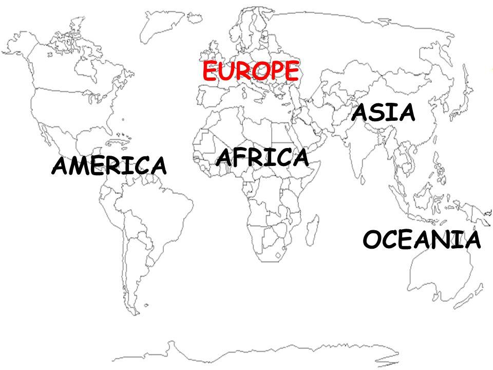 AFRICA EUROPE AMERICA ASIA OCEANIA