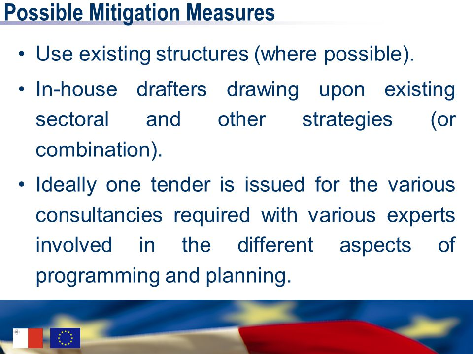 Possible Mitigation Measures Use existing structures (where possible).