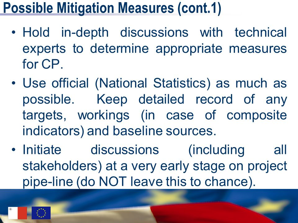 Possible Mitigation Measures (cont.1) Hold in-depth discussions with technical experts to determine appropriate measures for CP. Use official (Nationa