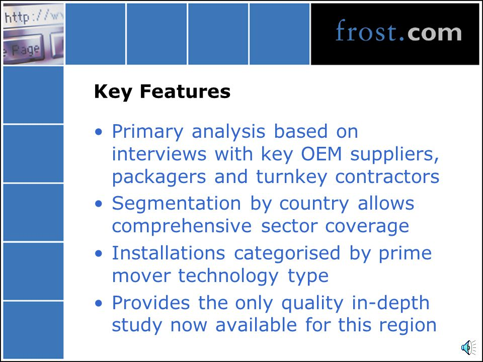 Key Features Primary analysis based on interviews with key OEM suppliers, packagers and turnkey contractors Segmentation by country allows comprehensive sector coverage Installations categorised by prime mover technology type Provides the only quality in-depth study now available for this region