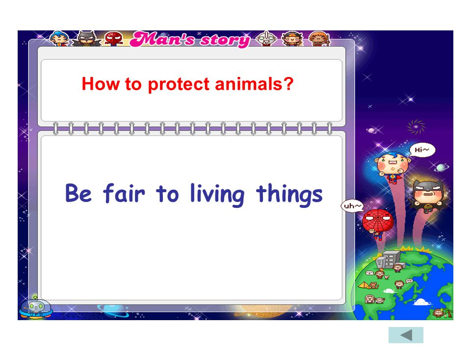 Be fair to living things How to protect animals?