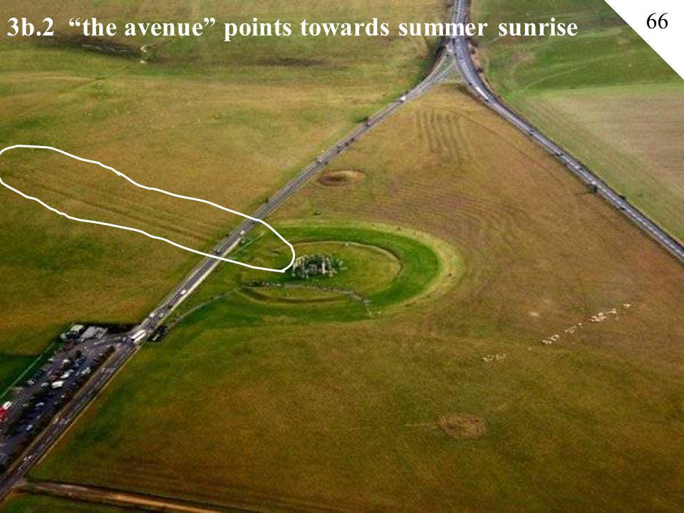 3b.2 the avenue points towards summer sunrise 66